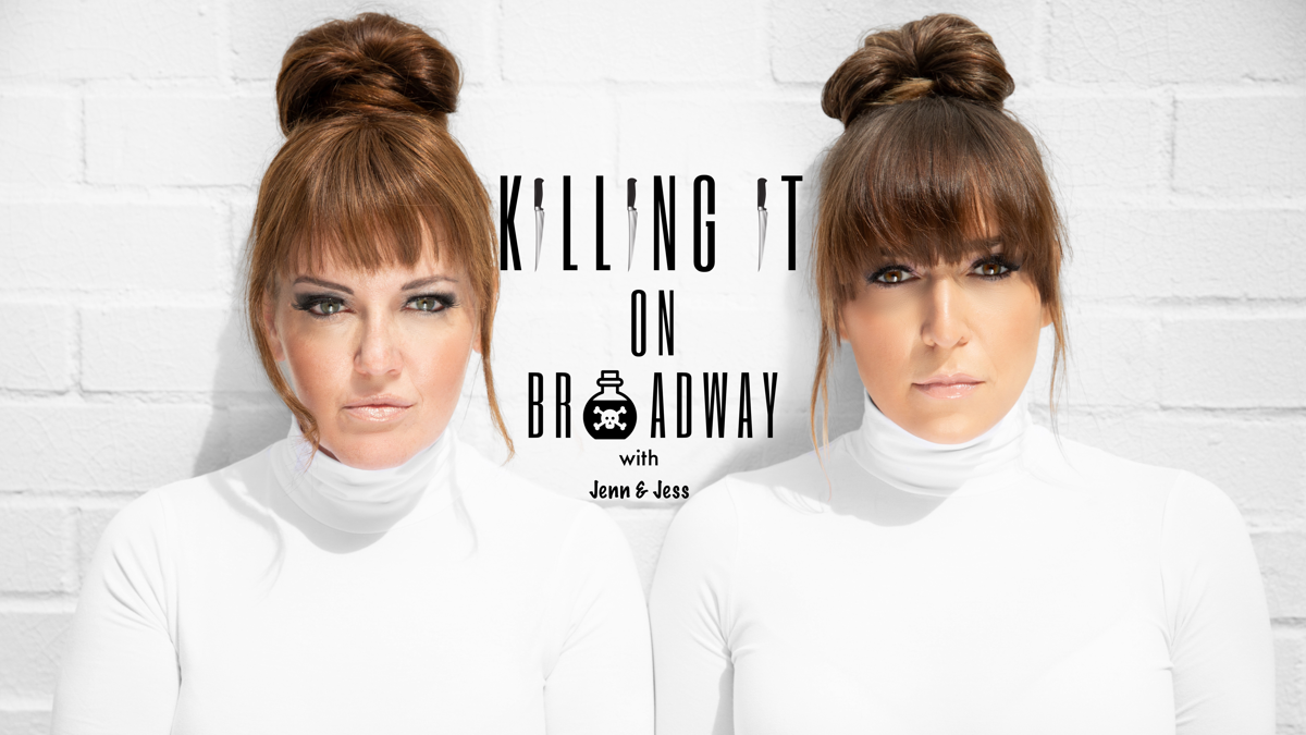 Killing It On Broadway: Jennifer Simard - Jessica Vosk
