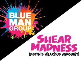 Blue Man Group / Shear Madness