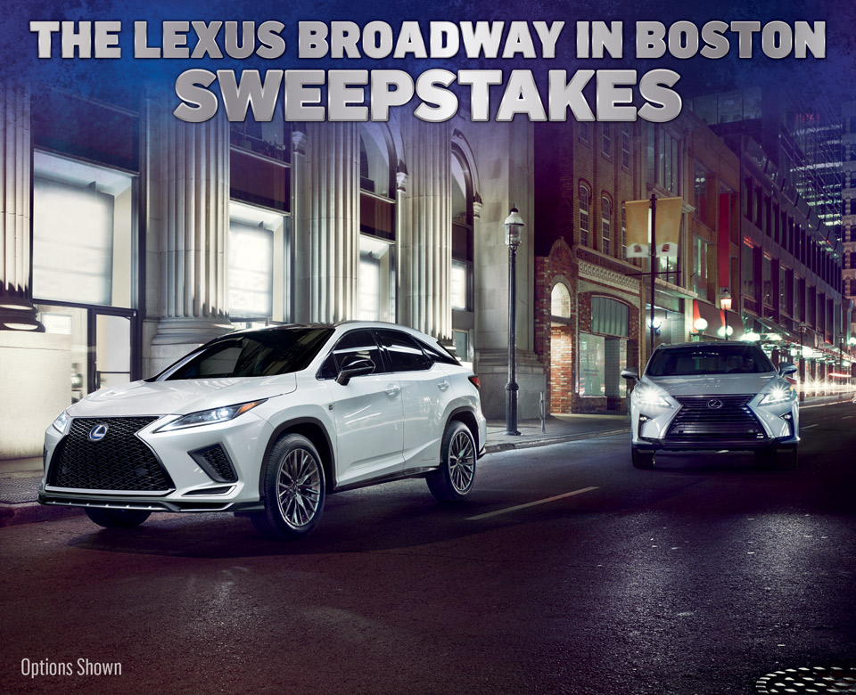 The Lexus Broadway In Boston Sweepstakes